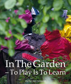 Forside: In the Garden - To Play is to Learn